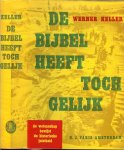 Keller, Werner .. met Foto's Tekeningen en een kaart - Bijbel heeft toch gelijk, De (de wetenschap bewijst de historische juistheid