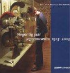Mourik-Karremans, E.van; - 90 jaar legermuseum 1913-2003