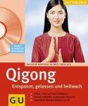 Mertens, Wilhelm - Qigong / Entspannt, gelassen und hellwach. K