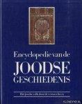 Shamir, Ilana & Shavit, Shlomo (hoofdredactie) - Encyclopedie van de Joodse Geschiedenis. Het Joodse volk door de Eeuwen heen