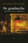 Buyten, Yves van / Vanderzeypen, Willy - De graalmythe. Van Chrétien de Troyes tot Dan Brown.