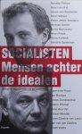 Raak, R. van, Velden, S. van der. - Socialisten / mensen achter de idealen