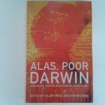 Rose, Hilary ; Steven Rose - Alas, Poor Darwin ; Arguments Against Evolutionary Psychology