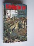Ryan, Cornelius - A Bridge Too Far, [Arnhem 1944]