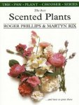 Philllips Roger & Rix  Martyn - The Best Scented Plants