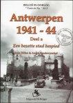 Jean Dillen, Andre Vandewynckel. - Antwerpen 1941 -44 De bezetter bespied.  DEEL A.