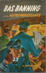 Aardenburg, A van - Bas Banning en de autosmokkelaars