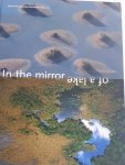 EERDEN, M. van (ed.) - In the mirror of a lake. Peipsi and IJsselmeer for mutual reference