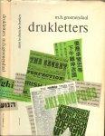 Groenendaal, M.H. Typografie  en Martin Mol - Drukletters. Hun ontstaan en hun gebruik.