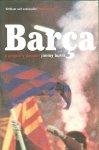 Burns, Jimmy - Barça / A people's passion