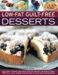 Wendy Doyle - Low Fat Guilt Free Desserts 180 easy to make delicious healthy recipes the whole family will love
