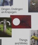 Loek Raemakers. - Dingen, Ondingen en knipogen. Thinks and Winks.