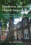 Waals, Ad van der - Studeren met een visuele beperking / de geschiedenis van de studielectuurvoorziening voor blinden en slechtzienden in Nederland