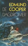 Cooper, Edmund - De dagdromer