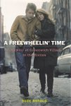 Rotolo, Suze - A Freewheelin' Time. A Memoir of Greenwich Village in the Sixties
