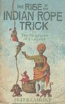 Peter Lamont - The Rise of the Indian Rope Trick