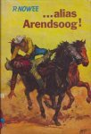 Nowee, P. - 39  Alias  Arendsoog!