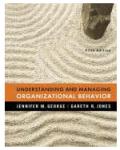 George Jennifer M. - Jones Gareth R. - Organizational Behaviour: Understanding and Managing