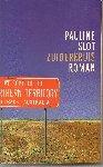 Slot (Den Haag, 1960), Pauline - Zuiderkruis - Emma's vriendin Floor is gestorven tijdens een reis naar Australië. Emma besluit aan de hand van de reisnotities ook deze reis te maken en uit te zoeken hoe Floor is gestorven.