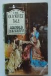 Bennett, Arnold - The Old Wives' Tale