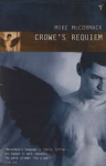 McCormack, Mike - Crowe's Requiem