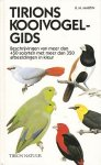 Martin, R.M. - Tirions kooivogelgids. Beschrijvingen van meer dan 450 soorten met meer dan 350 afbeeldingen in kleur.