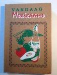 Ermers, M. - Vandaag Mexicaans / druk 1