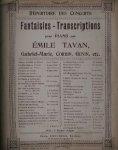 TAVAN, EMILE, - Faust. Opera en cing actes Charles Gounoud. 1ere fantaisie pour piano par Emile Tavan.