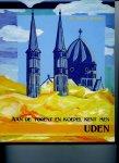 Dr. Frans Govers - Aan de torens en koepel kent men Uden