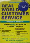 Bernice B. Johnston - Real World Customer Service (Small Business Sourcebooks) (Paperback)