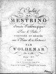 Woldemar, Michel: - L`Ombre de Mestrino. Sonate fantômagique pour le violon. Composée et dédiée aux mânes de ce virtuose par Woldemar, elève de Lolli