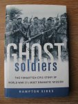 Sides, Hampton - Ghost soldiers; the forgotten epic story of World War II's most dramatic mission