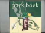 Bijma, Ad e.a. (Redactie) - Parkboek. Wilhelminapark 1895 - 1995
