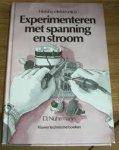Nührmann, D. - Experimenteren met spanning en stroom - Hobby-elektronica deel 1