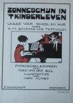 Bouman van Tertholen, S.M., Alindo, Adri (ills.) en Bijl, Theo van der (annotatie) - Zonneschijn in 't Kinderleven Liedjes voor school en huis