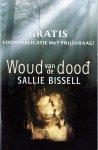 Bissell, Sallie - Woud van de dood. Voorpublicatie met prijsvraag
