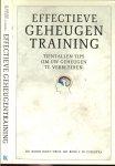 West , Dr . Robin  en  Prof . Dr . Rene F . W . Diekstra . - Effectieve Geheugen Training. Tientallen tips om uw geheugen te verbeteren.
