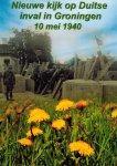 Wind, Sipke de - Nieuwe kijk op Duitse inval in Groningen 10 mei 1940