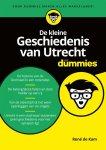 René de Kam - Voor Dummies - De kleine geschiedenis van Utrecht voor dummies