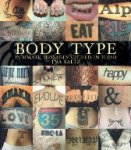 Saltz, Ina - Body Type  Intimate Messages Etched in Flesh