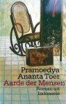 Ananta Toer, Pramoedya - Aarde  der mensen