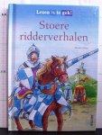 Klein, Martin - Nielander, Peter (ill.) - Lezen is te gek! - Stoere ridderverhalen