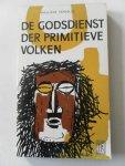 Howells, William; vert: Agen, A. van - De godsdienst der primitieve volken