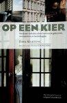 Martens, Dirk - Op een kier : markante verhalen achter historische gebouwen, monumenten en landschappen / Dirk Martens ; met foto's van Stefan Dewickere