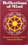 Tulku, Tarthang - Reflections of mind; Western psychology meets Tibetan Buddhism