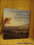 Harald Marx; Johann Alexander Thiele - schonsten Ansichten aus Sachsen : Johann Alexander Thiele (1685 - 1752)