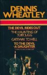 Wheatley, Dennis - The Devil Rides Out -  The Haunting of Toby Jugg -  Gateway to Hell -  To the Devil  a-Daughter   (complete and unabridged)