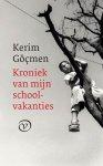 Kerim Göçmen - Kroniek van mijn schoolvakanties