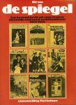 Terlouw, Piet (samenstelling) - DIT WAS DE SPIEGEL - EEN BOEIEND BEELD UIT RUIM 60 JAREN CHRISTELIJK-NATIONAAL WEEKBLADNIEUWS (1906-1969)