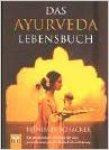 Schacker, R. - Das Ayurveda Lebensbuch / druk 1